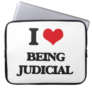 I love Being Judicial Computer Sleeves