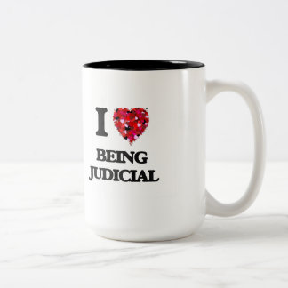 I love Being Judicial Two-Tone Mug
