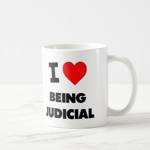 I love Being Judicial Coffee Mug