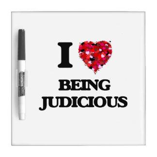 I Love Being Judicious Dry-Erase Board