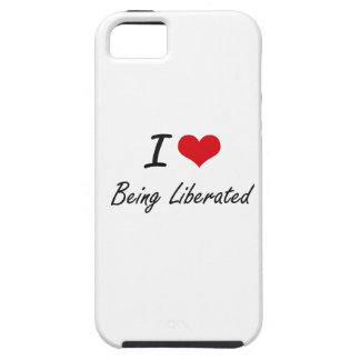 I Love Being Liberated Artistic Design iPhone 5 Cases
