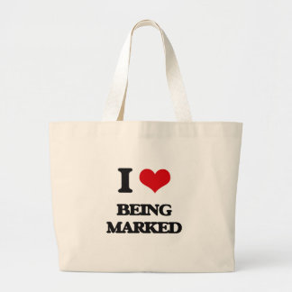 I Love Being Marked Tote Bags