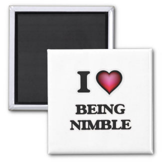 I Love Being Nimble Magnet