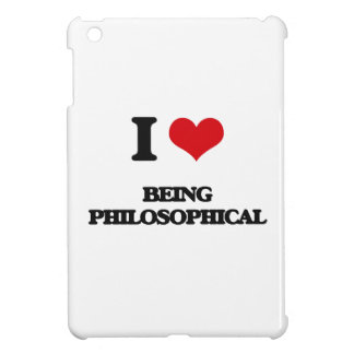 I Love Being Philosophical iPad Mini Covers