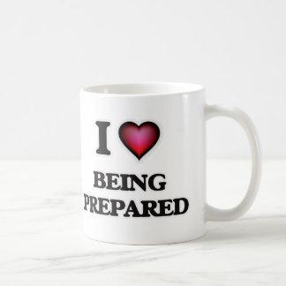 I Love Being Prepared Coffee Mug