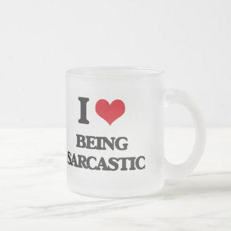 I Love Being Sarcastic Coffee Mug