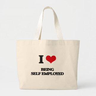 I Love Being Self-Employed Bags