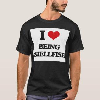I Love Being Shellfish T-Shirt