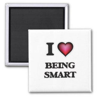 I love Being Smart Magnet