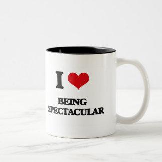 I love Being Spectacular Mug