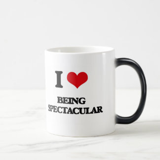 I love Being Spectacular Mugs