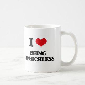 I love Being Speechless Coffee Mugs