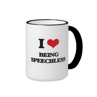 I love Being Speechless Mug