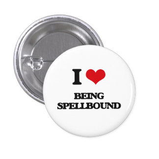 I love Being Spellbound Pinback Buttons