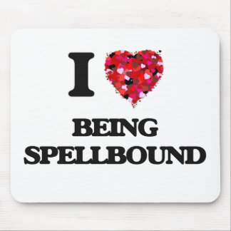 I love Being Spellbound Mouse Pad
