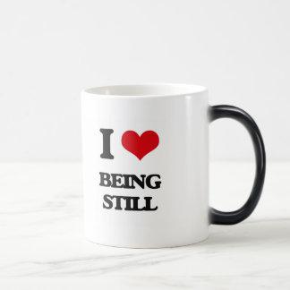I love Being Still Coffee Mugs