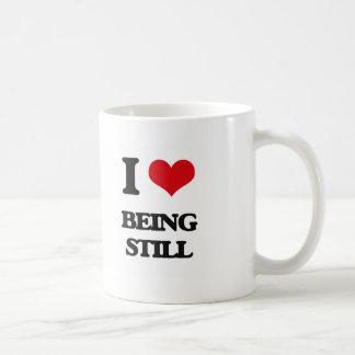 I love Being Still Coffee Mug