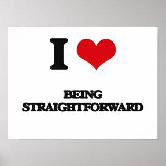 I love Being Straightforward Print