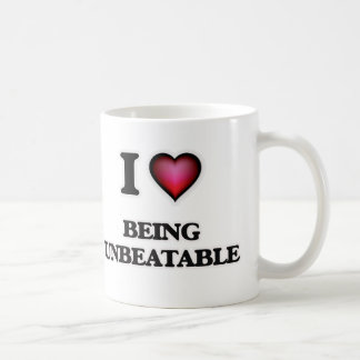 I love Being Unbeatable Coffee Mug