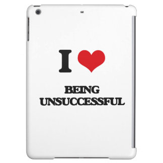 I love Being Unsuccessful iPad Air Case
