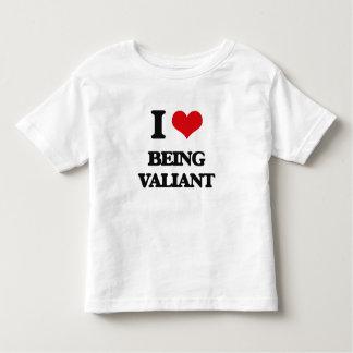 I love Being Valiant Tshirt