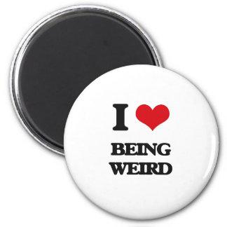 I love Being Weird Fridge Magnets