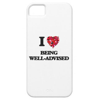 I love Being Well-Advised iPhone 5 Cover