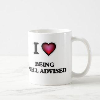I love Being Well-Advised Coffee Mug