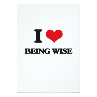 """I love Being Wise 5"""" X 7"""" Invitation Card"""