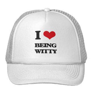 I love Being Witty Trucker Hat