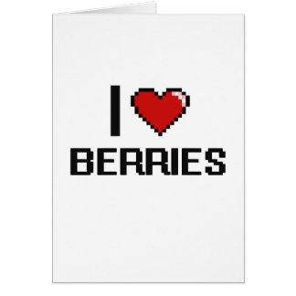I Love Berries Greeting Card