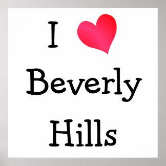 I Love Beverly Hills Poster