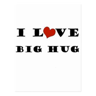 I Love Big Hug Postcards