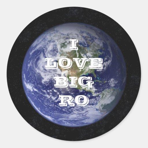 I LOVE BIG RO STICKERS