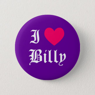 I Love Billy 6 Cm Round Badge