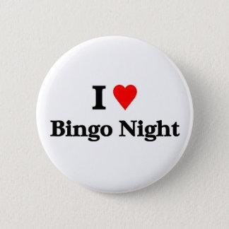 I love bingo night 6 cm round badge