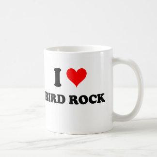 I Love Bird Rock Coffee Mugs