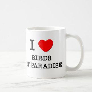 I Love Birds Of Paradise Mug