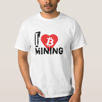 I love Bitcoin mining T-Shirt