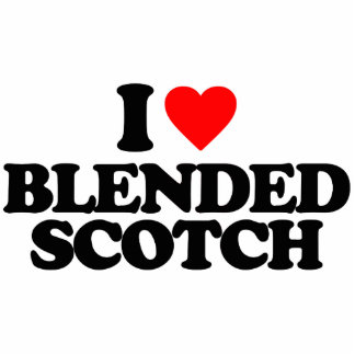 I LOVE BLENDED SCOTCH PHOTO CUT OUT