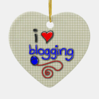 I Love Blogging Ceramic Ornament