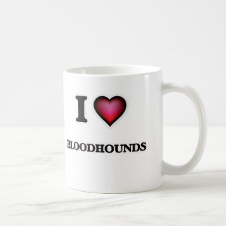 I Love Bloodhounds Coffee Mug
