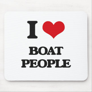 I Love Boat People Mouse Pad
