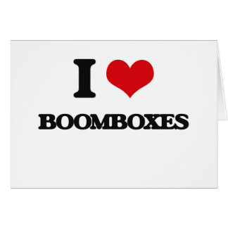 I Love Boomboxes Greeting Card