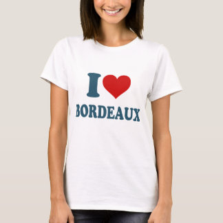 I Love Bordeaux T-Shirt