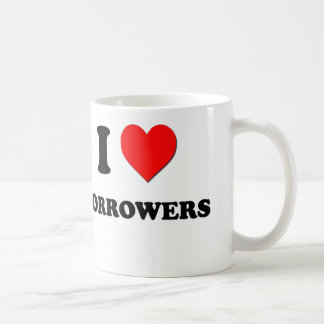 I Love Borrowers Mug