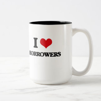 I Love Borrowers Mugs