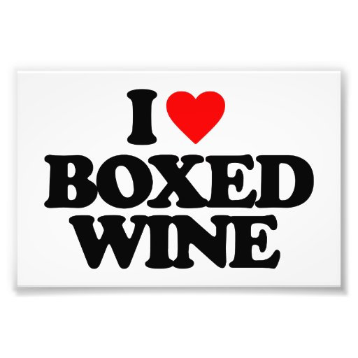 I LOVE BOXED WINE PHOTO ART