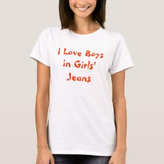 I Love Boys in Girls' Jeans T-Shirt