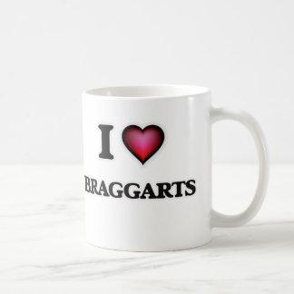 I Love Braggarts Coffee Mug